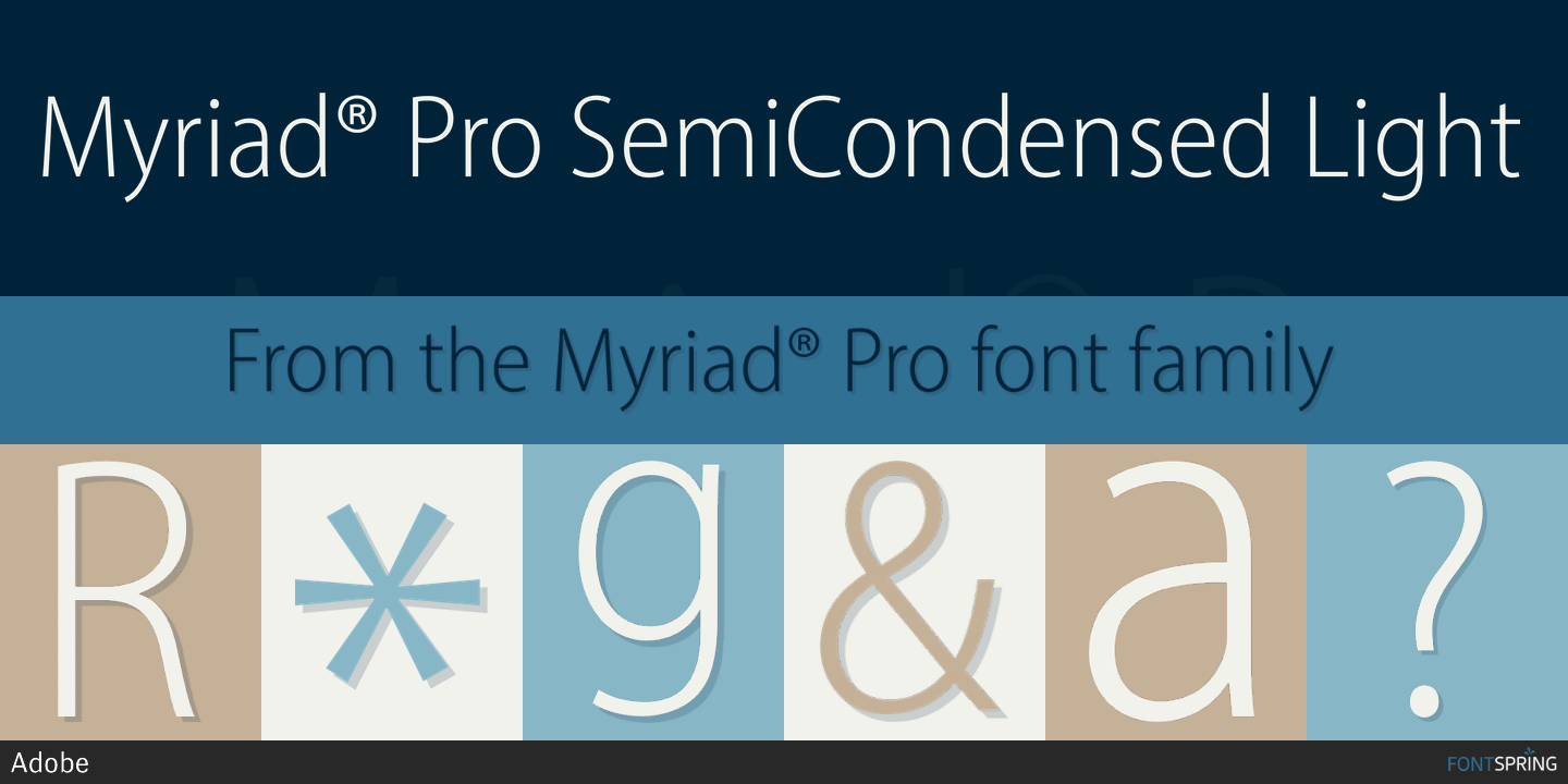 Fontspring | Myriad® Pro SemiCondensed Fonts by Adobe