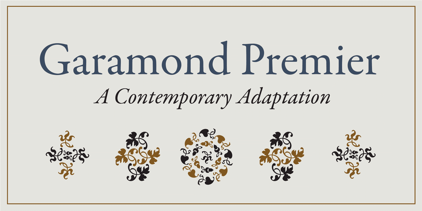 Fontspring | Garamond Premier Pro Fonts by Adobe
