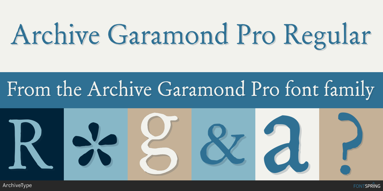 Fontspring | Similar Fonts To Archive Garamond Pro
