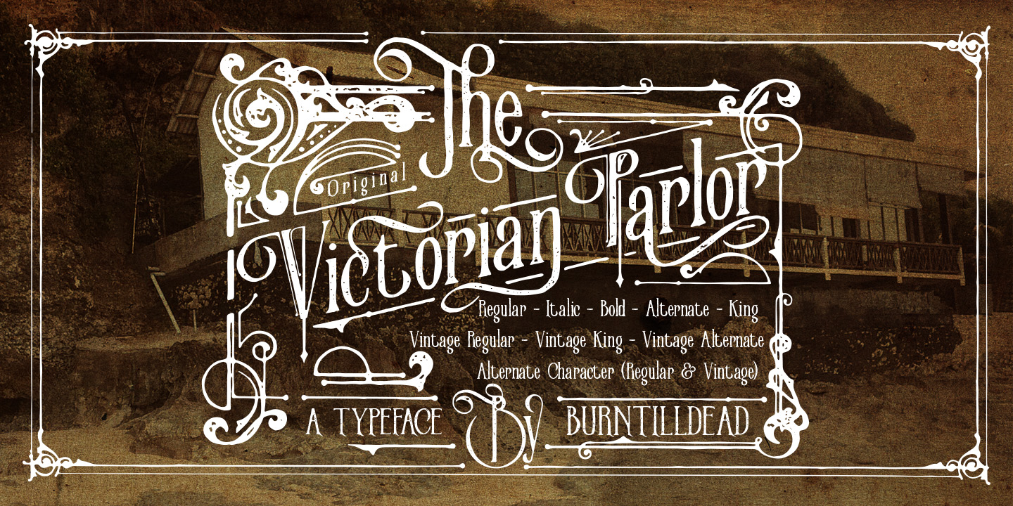 Fontspring | Victorian Parlor Fonts by Burntilldead