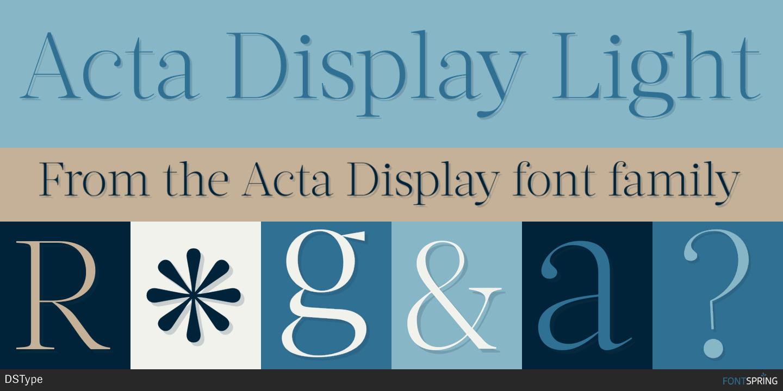 Fontspring   Similar Fonts To Acta Display