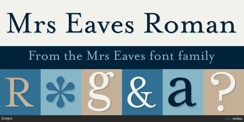 Fontspring | Similar Fonts To Mrs Eaves