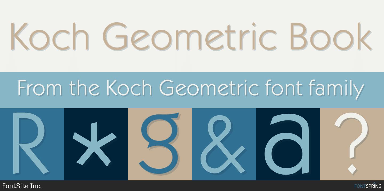Fontspring   Koch Geometric Fonts by FontSite Inc