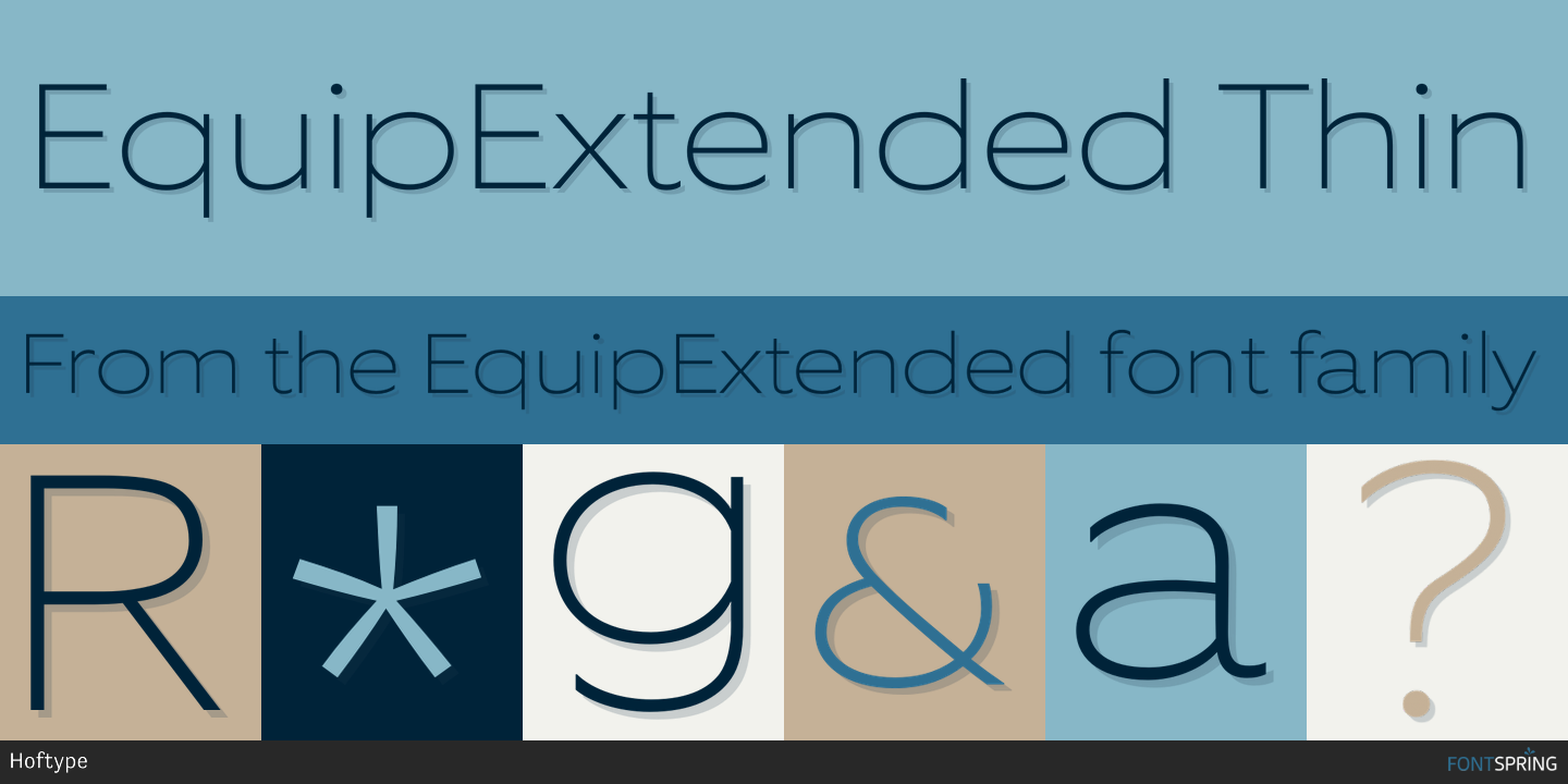 Fontspring | Similar Fonts To EquipExtended