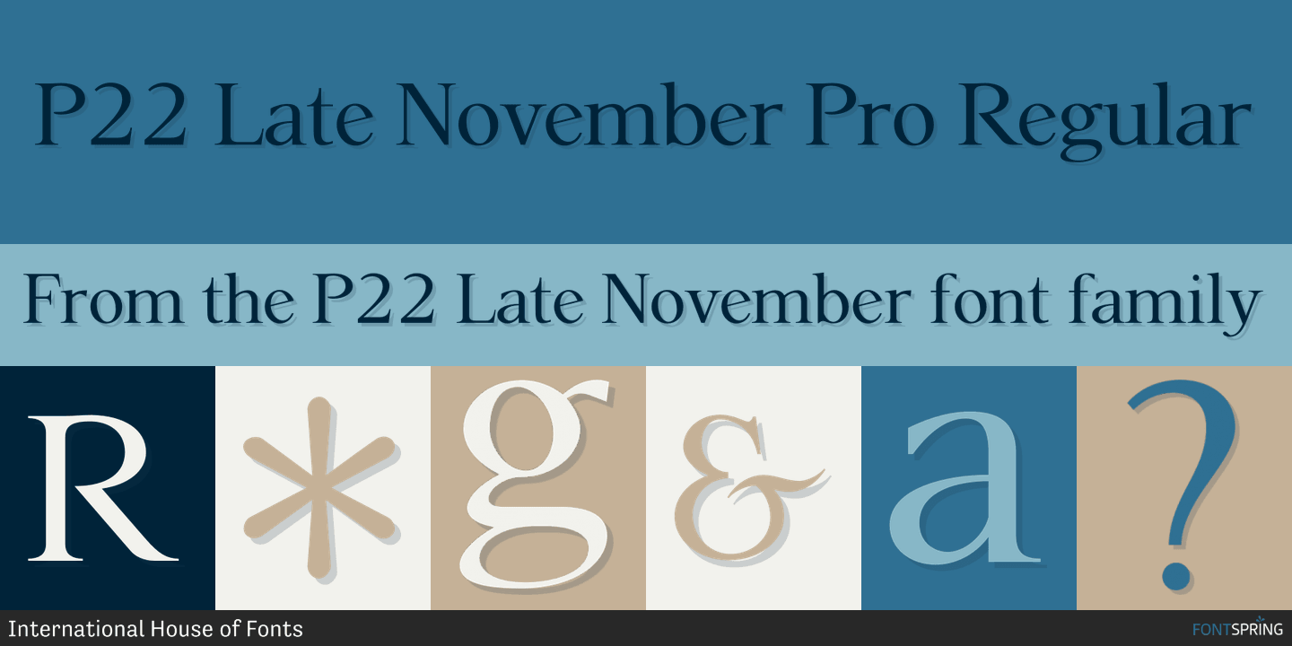 Fontspring | P22 Late November Fonts by International House