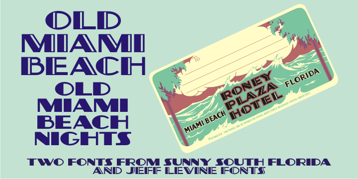 Fontspring | Old Miami Beach JNL Fonts by Jeff Levine Fonts