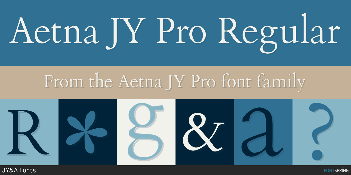 Fontspring | Similar Fonts To Aetna JY Pro