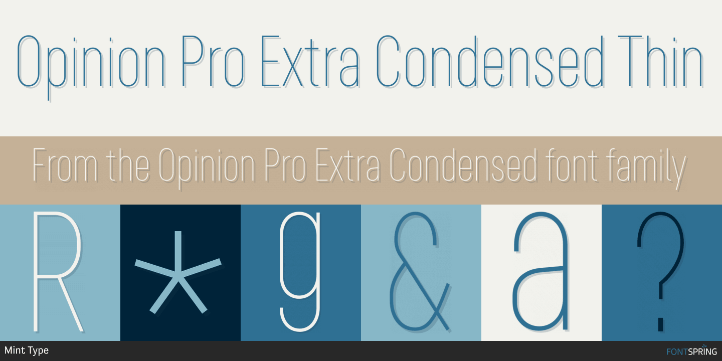 Fontspring | Similar Fonts To Opinion Pro Extra Condensed