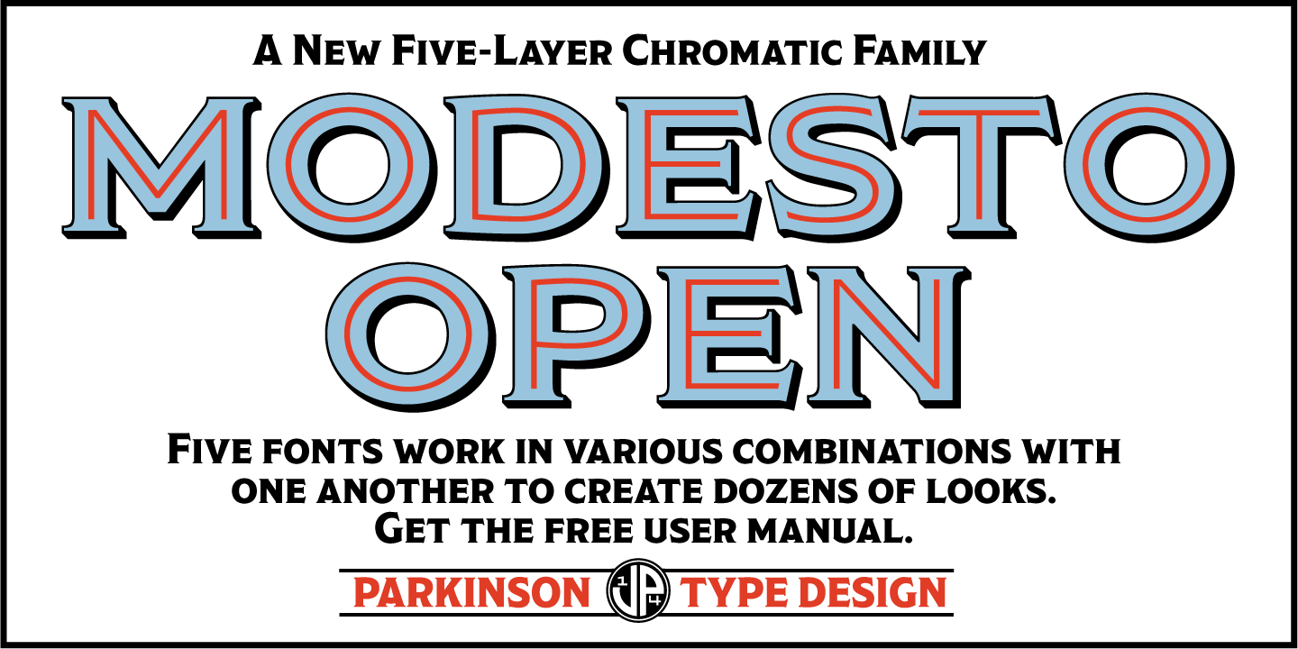 Fontspring | Modesto Open Fonts by Parkinson Type Design