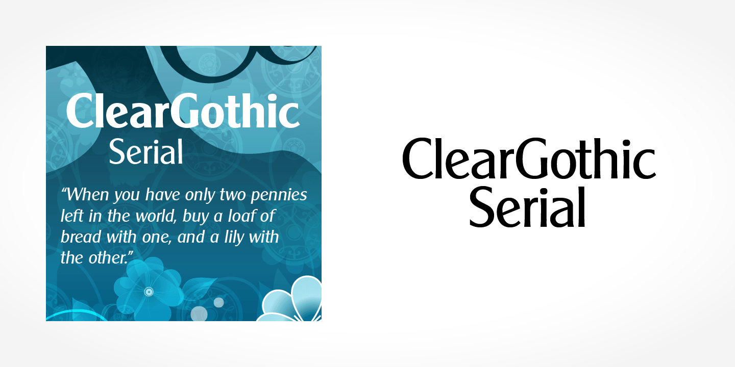 Clear Gothic Serial font family