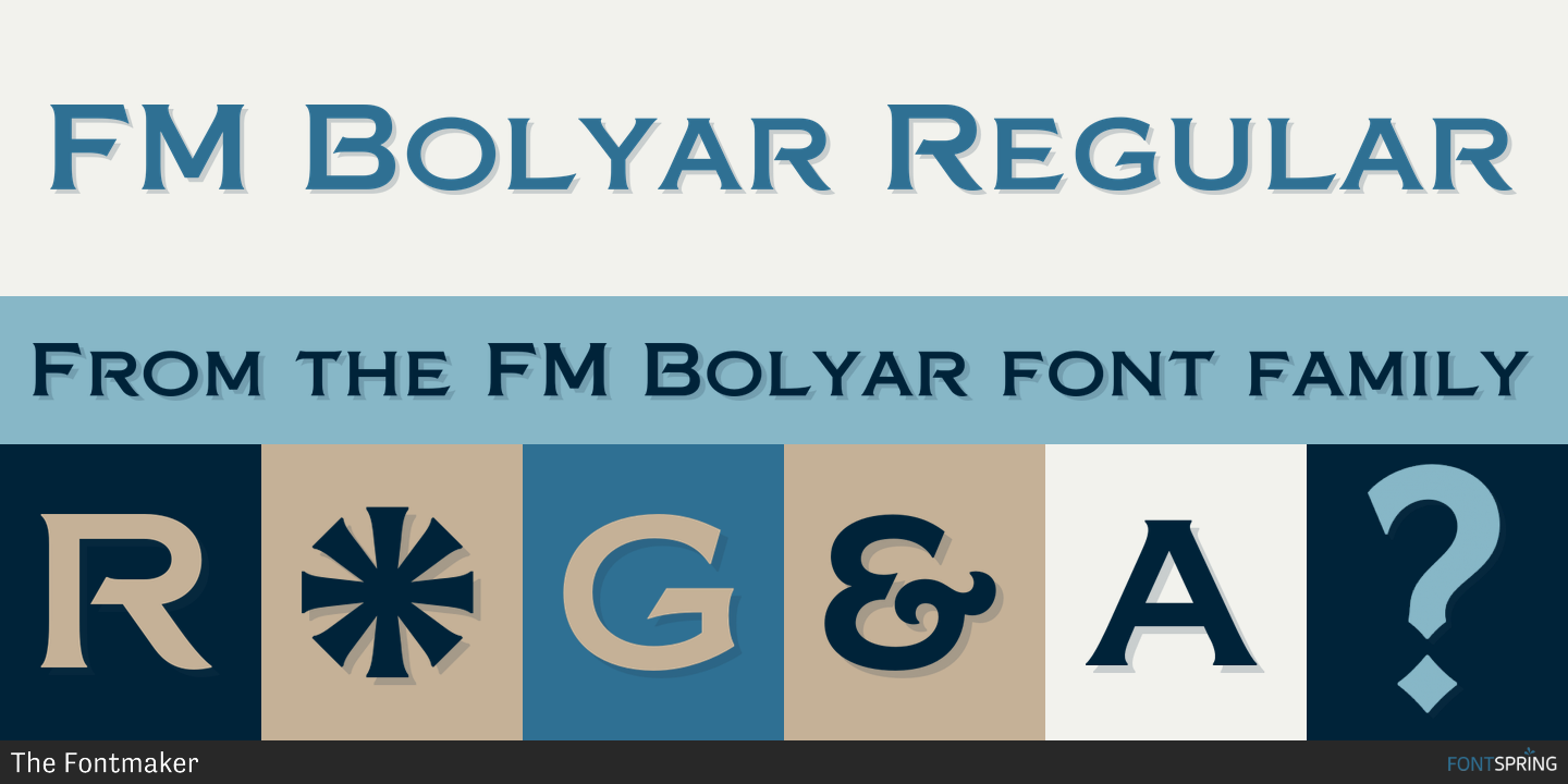 Fontspring | Similar Fonts To FM Bolyar