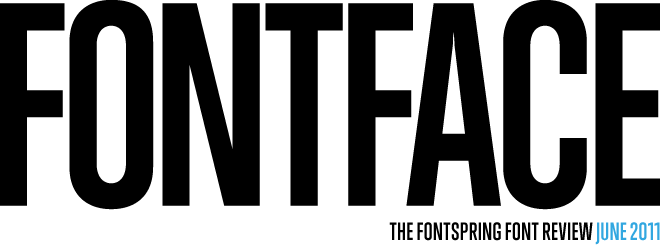 FONTFACE - The Fontspring Font Review