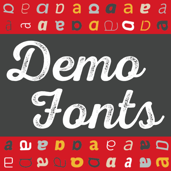 We've Introduced Demo Fonts!