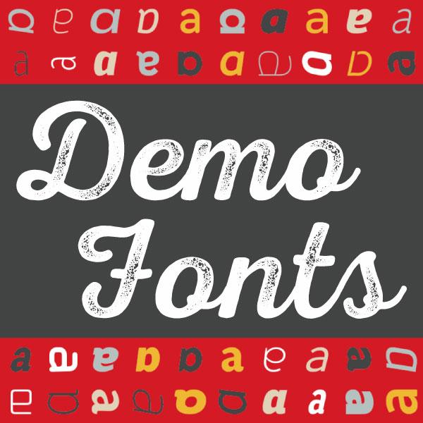 We've Introduced Demo Fonts!