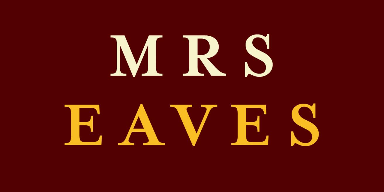 Mrs Eaves Poster