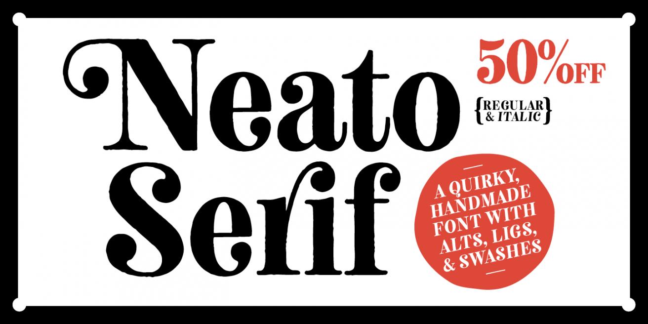 Neato Serif Poster