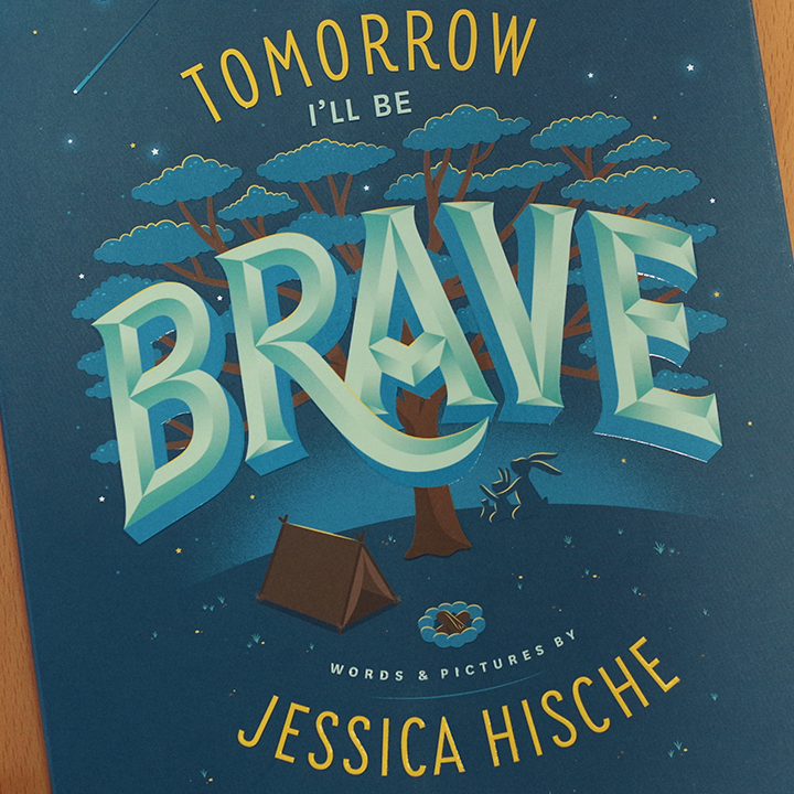 <i>Tomorrow I'll Be Brave</i> Review