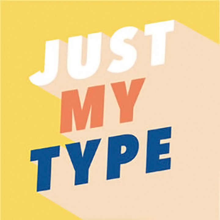 Just My Type podcast