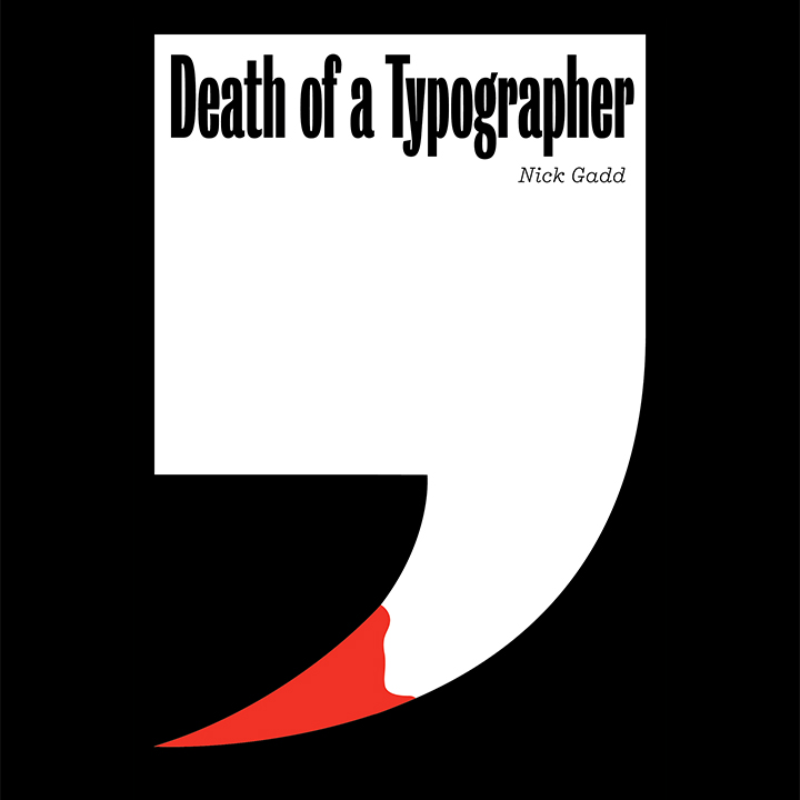 <i>Death of a Typographer</i>