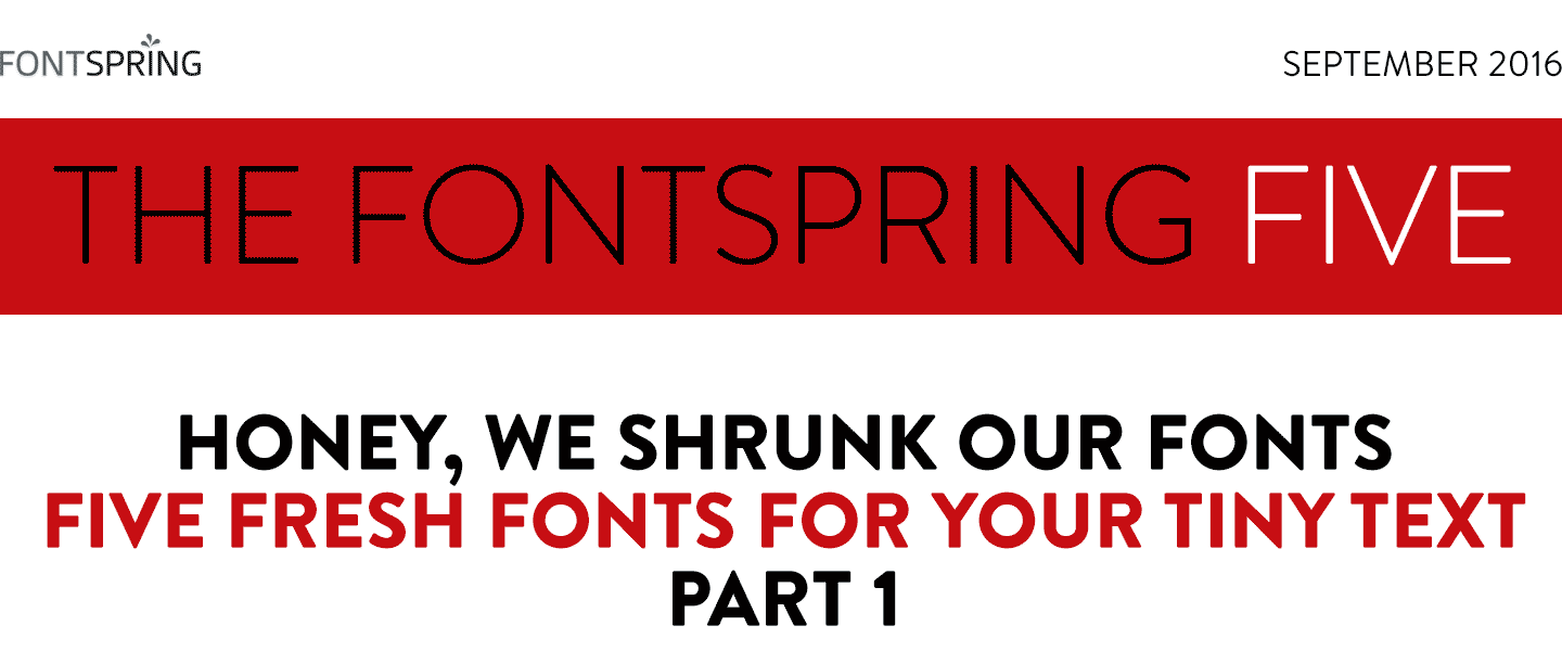 Fontspring: Fontspring Five Newsletter | September 2016