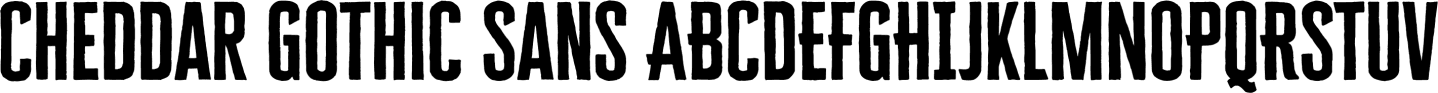 Cheddar Gothic Sample Text