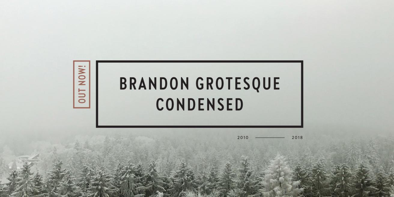 Brandon Grotesque Condensed Poster
